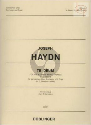 Te Deum fur Kaiserin Maria Theresia Hob.XXIIIc:2 (Gemischten Chor-Orchester-Orgel)