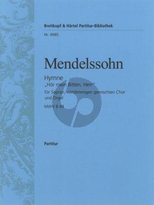 Mendelssohn Hor mein Bitten Herr (Hymne) (MWV B49) Sopr.solo-SATB-Orchester Orgelauszug