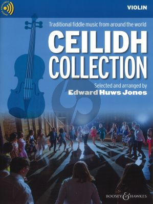 The Ceilidh Collection Violin Solopart with CD (Traditional Fiddle Tunes from England-Ireland-Scotland) (with optional easy violin and guitar)