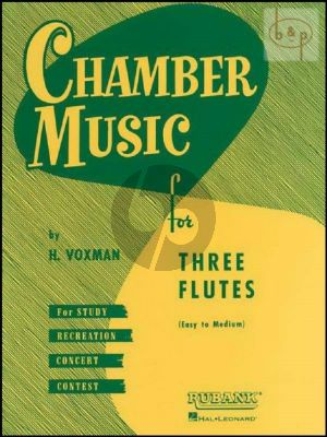 Chamber music for 3 Flutes (Score) (Himie Voxman) (easy to interm.)