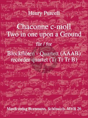 Purcell Chaconne c-moll (Two in one upon a Ground) 4 Blockflöten (AAAB) (Bornmann)