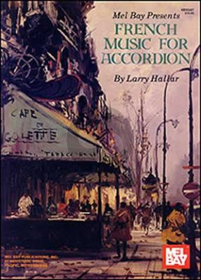 French Music for Accordion (edited by Larry Hallar)