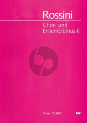 Rossini Chor- und Ensemble Musik (33 Vokalwerke für Chor)