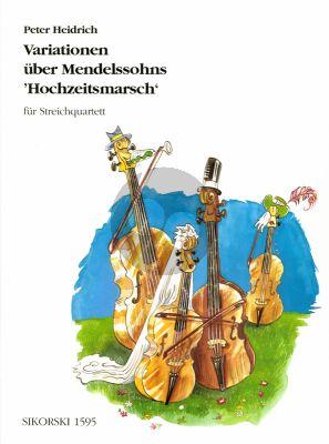 Heidrich Variationen uber Mendelssohns Hochzeitsmarsch Streichquartett (Part./Stimmen)