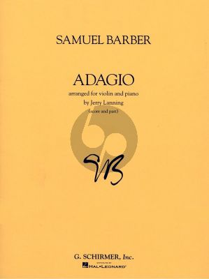 Barber Adagio Op.11 Violin and Piano (Arranged by Jerry Lanning)