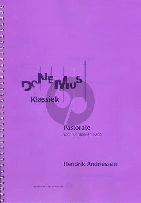 Andriessen Pastorale (1942) Flute-Violin-Piano