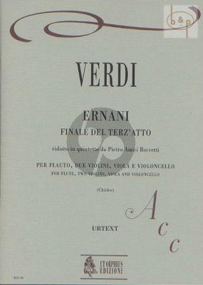 Ernani Finale del terz'atto in Quintetto da Pietro Amici Boccetti) (Flute- 2 Vi.-Va.-Vc.)
