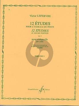 Lefebvre 12 Etudes in Thumb Position Op.2 Vol.1 Violoncello (Loeb)