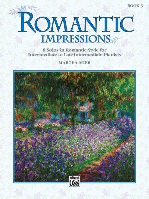 Mier Romantic Impressions Vol.3 for Piano (8 Solos in Romantic Style - Intermediate to Late Intermediate)