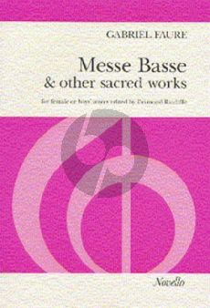 Faure Messe Basse and other Sacred Works (for Female and Boys' Voices) (Desmond Ratcliffe)