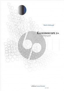 Schlumph Kaleidoscope 2 Streichquartett (Part./Stimmen)