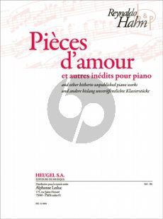 Pieces d'Amour et autres inedits Piano seule