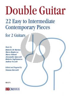Double Guitar. 22 Easy to Intermediate Contemporary Pieces for 2 Guitars (compiled by Simona Barzotti)