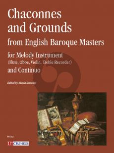 Chaconnes and Grounds from English Baroque Masters for Melody Instrument (Flute, Oboe, Violin, Treble Recorder and Continuo) (edited by Nicola Sansone)