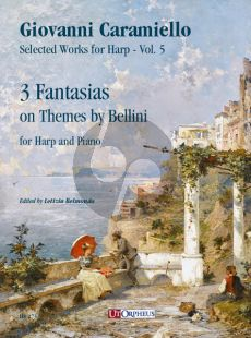 Caramiello 3 Fantasias on Themes by Bellini for Harp and Piano