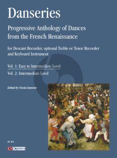 Danseries. Progressive Anthology of Dances from the French Renaissance Vol. 1