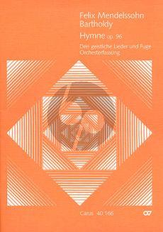 Mendelssohn Hymne 3 Geistliche Lieder und Fuge Op.96 Altstimmen-SATB-Orchester Partitur