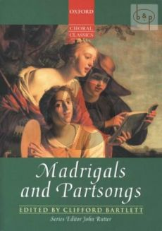 Madrigals and Partsongs SATB