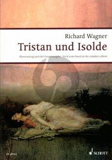 Wagner Tristan und Isolde WWV 90 Vocal Score (german) (edited by Egon Voss)
