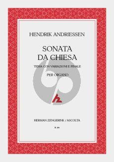 Andriessen Sonata da Chiesa (Tema con Variazioni e Finale) Orgel