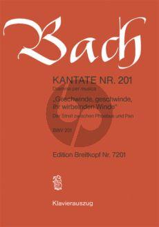Bach Kantate No.201 BWV 201 - Geschwinde, geschwinde, ihr wirbelnden Winde (Der Streit zwischen Phoebus und Pan) (Deutsch) (KA)