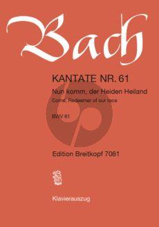 Bach Kantate No.61 BWV 61 - Nun komm, der Heiden Heiland (Come, Redeemer of our race) (Deutsch/Englisch) (KA)