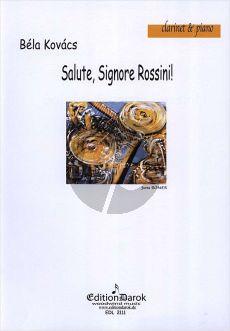 Kovacs  Salute, Signore Rossini! Klarinette[Bb]-Klavier
