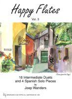 Wanders Happy Flutes Vol.3 (18 Intermediate Duets and 4 Spanish Solo Pieces) (Grade 3 - 4)