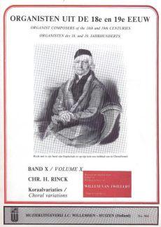 Rinck Koraalvariaties Orgel (Willem vanTwillert) (Organisten uit de 18e en 19e Eeuw Band 10)