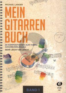 Langer Mein Gitarrenbuch Band 1 (20 Kompositionen zum Thema Akkordzerlegung) (Bk-Cd)