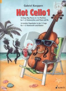 Hot Cello Vol.1 (16 Easy Pop Pieces in the 1st.Pos.)