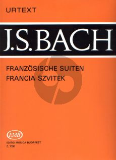 Bach French Suites BWV 812 - 817 Piano solo (edited by Tamas Zaszkaliczky) (EMB-Urtext)