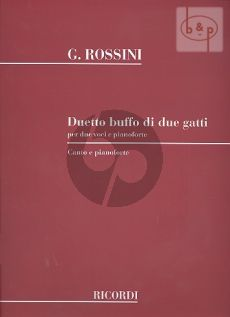 Rossini Duetto Buffo di Due Gatti 2 Voices with Piano (Ricordi)