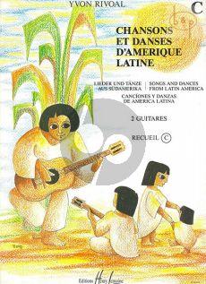 Chansons et Danses d'Amerique Latine:Vol.C