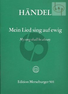 Mein Lied singt auf ewig (My Song shall be away (Psalm 89) (HWV 252) (STB soli-SATB-Orch.) (Score)