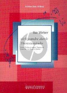 Weber Ich wandre durch Theresienstadt Lieder für dreistimmigen Frauenchor a cappella (edited by Winfried Radeke) (Chorpartitur Deutsche Sprache)