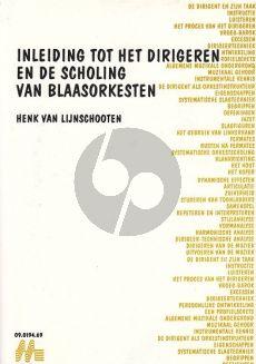 Lijnschoten Inleiding tot het Dirigeren & Scholing van Blaasorkesten