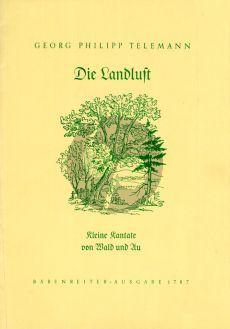 Telemann Die Landlust (Kleine Kantate von Wald und Au aus Moralische Kantaten III) Mittelstimme-Flöte-Bc (Ermeler) (Part./Stimmen)