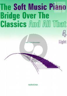 Soft Music Piano Bridge over the Classics and All That Vol.4