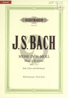Messe h-moll (Hohe Messe) (BWV 232) (Soli-Choir-Orch.) (Vocal Score)