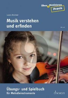 Kramer Musik verstehen und erfinden (Übungs- und Spielbuch für Melodieinstrumente)