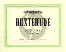 Buxtehude Orgelwerke Vol.1 Präludien und Fugen, Toccata, Passacaglia, Ciacona und Canzonetta (Herausgegeben von Hermann Keller) (Peters)