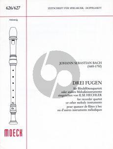Bach 3 Fugen 4 Blockflöten (SATB) (Ilse Hechler)