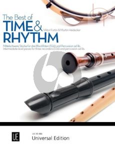 The Best of Time & Rhythm (Intermediate level Pieces for 3 Recorders[SSA] and Percussion opt.)