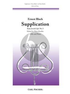 Bloch Supplication (No.2 from Jewish Life) Cello-Piano (edited by Hans Kindler)