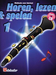 Boerstoel/Kastelein Horen, Lezen & Spelen Vol.1 Methode Klarinet Bk-Cd