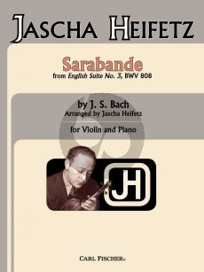 Bach Sarbande for Violin and Piano (from English Suite no.3 BWV 808) (transcr. by Jascha Heifetz)