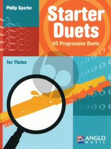 Sparke Starter Duets 60 Progressive Duets for Flutes (very easy to easy)