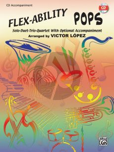 Flex-Ability Pops CD accomp. (Solo-Duet-Trio-Quartet with Optional Accompaniment) (arr. Victor López)