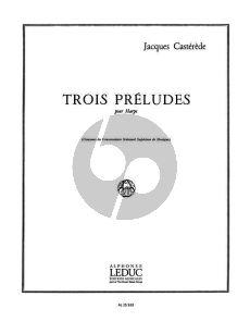 Casterede 3 Preludes pour Harpe (Grade 8)